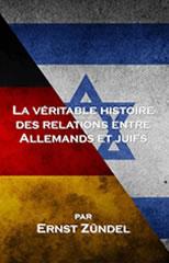 La véritable histoire des relations entre allemands et juifs Zundel_Ernst_-_La_veritable_histoire_des_relations_entre_allemands_et_juifs